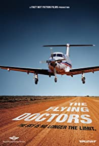 Primary photo for Flying Doctors: Inside the Royal Flying Doctor Service (RFDS)