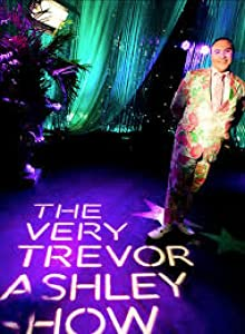 Movie downloads for dvd The Very Trevor Ashley Show Australia [720pixels]