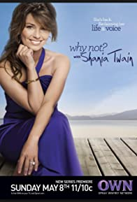 Primary photo for Why Not? With Shania Twain