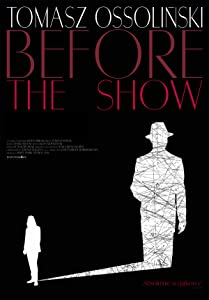 Top sites for movie downloads Tomasz Ossolinski: Before the Show [WQHD]