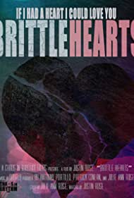 Brittle Hearts