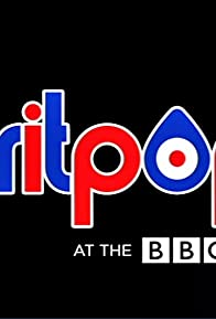 Primary photo for Britpop at the BBC