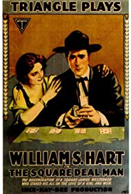 The Square Deal Man (1917)