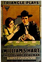 The Square Deal Man (1917) Poster