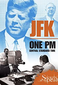 Primary photo for JFK: One PM Central Standard Time