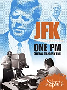JFK: One PM Central Standard Time by