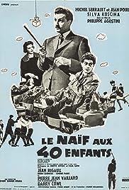 Le naïf aux 40 enfants Poster