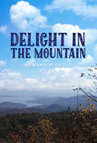 Primary photo for Delight in the Mountain