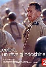 Leclerc, un rêve d'Indochine
