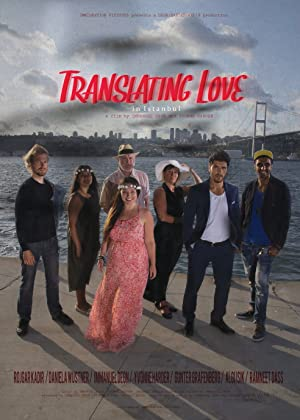 Translating Love In Istanbul movie, song and  lyrics