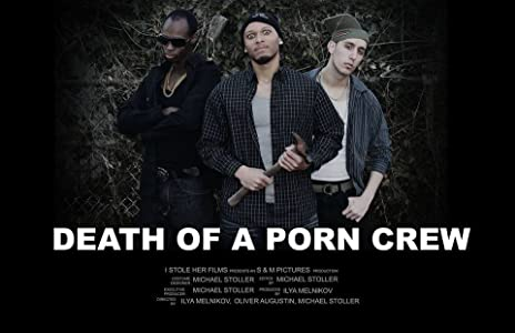Download best movie free Death of a Porn Crew by Michael Stoller [Avi]