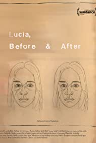 Lucia, Before and After (2016)