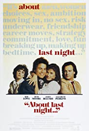 About Last Night (1986) Poster - Movie Forum, Cast, Reviews