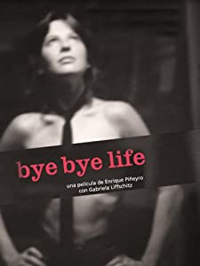New movies english download for free Bye Bye Life by [480x360]