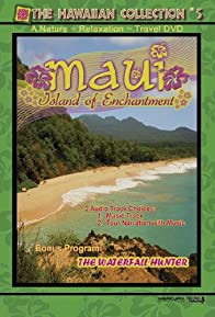 Primary photo for Maui: Island of Enchantment