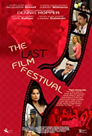 The Last Film Festival (2016) Poster - Movie Forum, Cast, Reviews