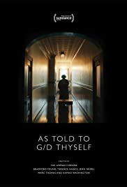 As Told To G/D Thyself Poster