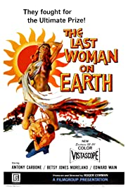 Last Woman on Earth Poster