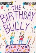The Birthday Bully