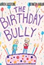 The Birthday Bully