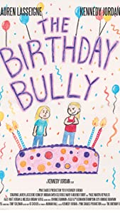 Good site for free movie downloads The Birthday Bully [mkv]