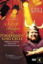 Sing Faster: The Stagehands' Ring Cycle (1999) Poster - Movie Forum, Cast, Reviews