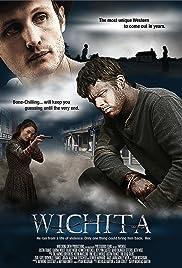 Wichita(2014) Poster - Movie Forum, Cast, Reviews