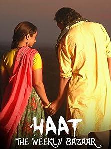 Haat - The Weekly Bazaar (2011)