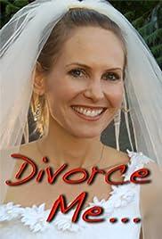 Divorce Me Poster