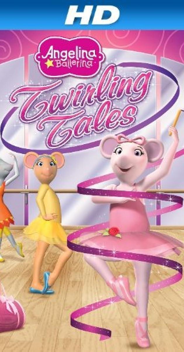 Angelina Ballerina Twirling Tales Video 2013 Imdb