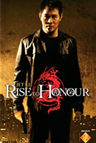 Rise to Honor Poster - Movie Forum, Cast, Reviews