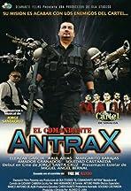 El Comandante Antrax