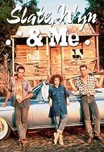 Slate, Wyn & Me
