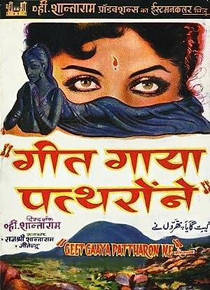 Geet Gaaya Pattharon Ne movie, song and  lyrics