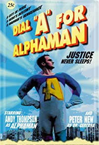 Primary photo for Dial 'A' for Alphaman
