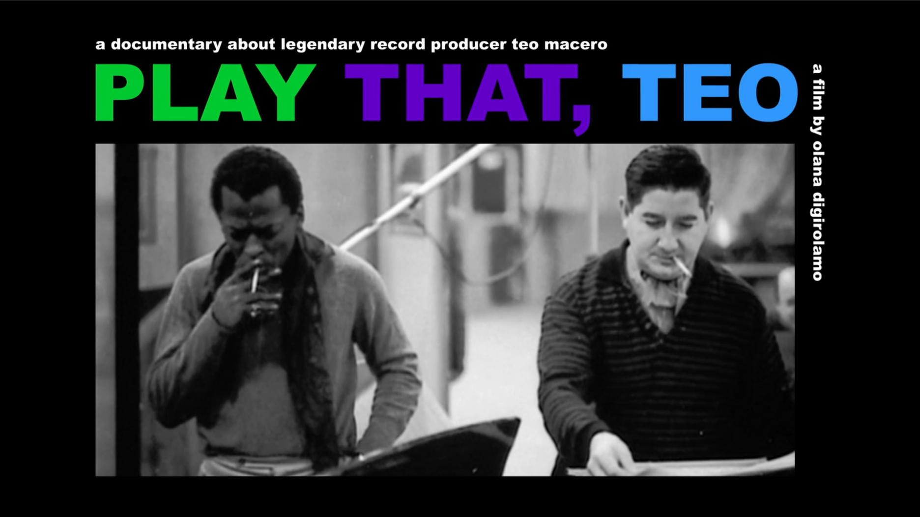 Miles Davis and Teo Macero in Play That, Teo