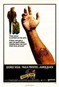 Born to Win (1972) Poster - Movie Forum, Cast, Reviews