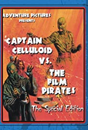 Captain Celluloid vs. the Film Pirates Poster