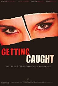 Getting Caught (2010)
