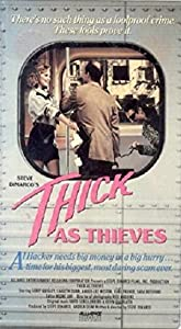 Thick as Thieves none