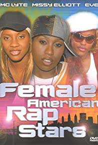 Primary photo for Female American Rap Stars