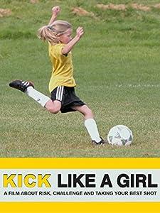 Watch free movie subtitles Kick Like a Girl [1280x720]
