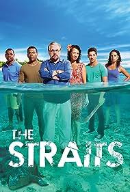 The Straits (2012) Poster - TV Show Forum, Cast, Reviews