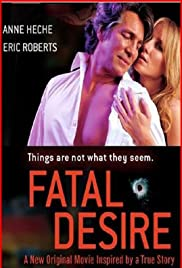 Fatal Desire (2006) Poster - Movie Forum, Cast, Reviews