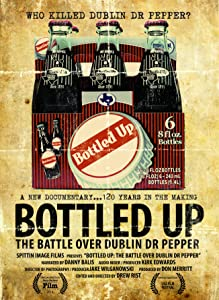 Pay for movie downloads Bottled Up: The Battle Over Dublin Dr Pepper USA [hd720p]