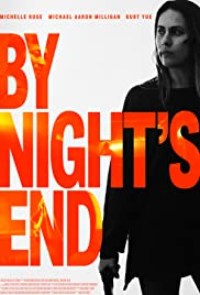 By Night's End Poster