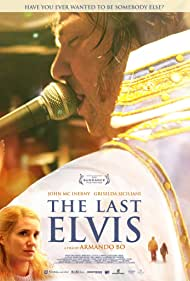 El último Elvis (2012) Poster - Movie Forum, Cast, Reviews