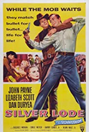 Silver Lode (1954) Poster - Movie Forum, Cast, Reviews
