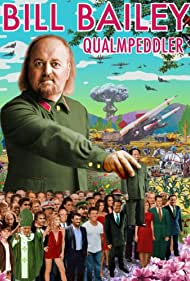 Bill Bailey: Qualmpeddler (2013) Poster - Movie Forum, Cast, Reviews