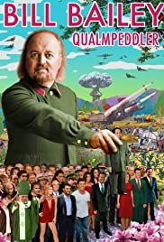 Bill Bailey: Qualmpeddler(2013) Poster - Movie Forum, Cast, Reviews